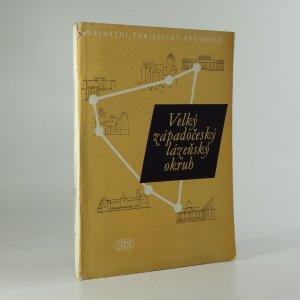 náhled knihy - Velký západočeský lázeňský okruh