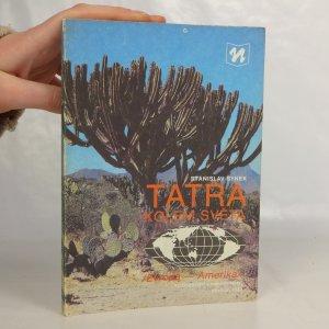 náhled knihy - Tatra kolem světa : (Evropa - Amerika)