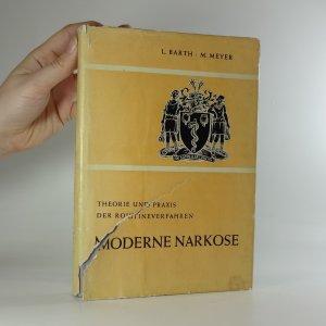 náhled knihy - Moderne Narkose. Theorie und Praxis der Routineverfahren.