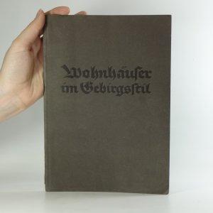 náhled knihy - Wohnbäufer im Bebirgsftil