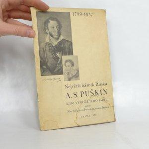 náhled knihy - Největší básník Ruska A.S. Puškin k 100. výročí jeho smrti