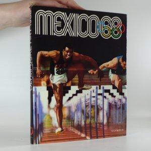 náhled knihy - Mexico 68 (XIX. olympijské hry, X. zimní olympijské hry Grenoble)