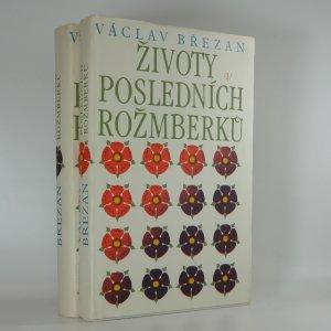 náhled knihy - Životy posledních Rožmberků I-II. (2 svazky)