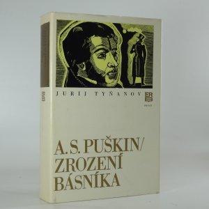 náhled knihy - A.S. Puškin - Zrození básníka