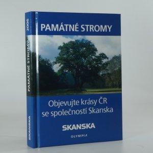 náhled knihy - Památné stromy. Objevujte krásy ČR se společností Skanska.