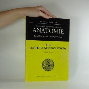 náhled knihy - Systematická, topografická a klinická anatomie. VIII. Periferní nervový systém.