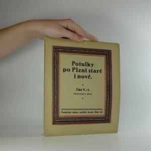 náhled knihy - Potulky po Plzni staré i nové. Část V./3. Dokončení 1. dílu.