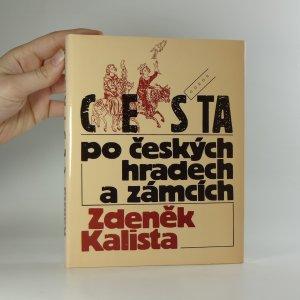 náhled knihy - Cesta po českých hradech a zámcích aneb Mezi tím, co je, a tím, co není
