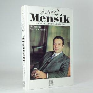 náhled knihy - Vladimír Menšík : pocta Vladimíru Menšíkovi
