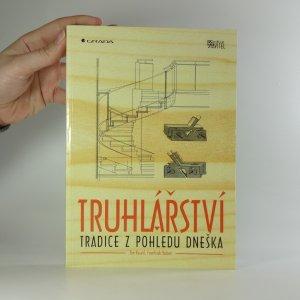náhled knihy - Truhlářství : tradice z pohledu dneška