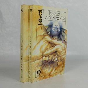 náhled knihy - Tajnosti Londýna. 1.-4. díl (2 svazky).