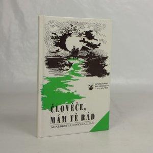 náhled knihy - Člověče, mám tě rád : Meditativní myšlenkové podněty, okamžiky zamyšlení