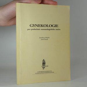 náhled knihy - Gynekologie pro posluchače stomatologického směru