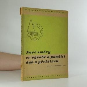 náhled knihy - Nové směry ve výrobě a použití dýh a překližek