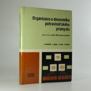 náhled knihy - Organizace a ekonomika potravinářského průmyslu : učební text pro 3. a 4. roč.SPŠ potravinářských