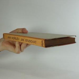 antikvární kniha Jak studovat (Racionalisace sebevzdělávání studenta, samouka, inteligenta), 1935