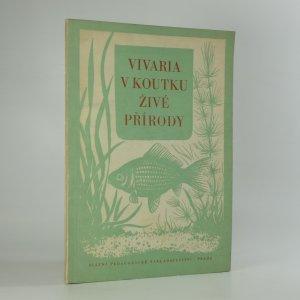 náhled knihy - Vivaria v koutku živé přírody