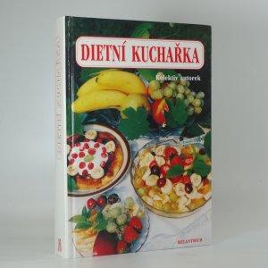 náhled knihy - Dietní kuchařka : Pro zaměstnanou ženu