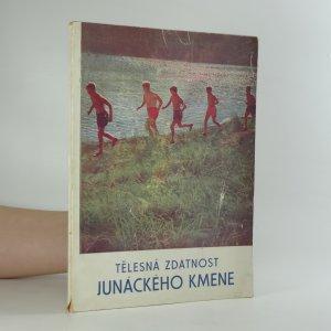náhled knihy - Tělesná zdatnost junáckého kmene