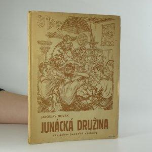 náhled knihy - Junácká družina základem junácké výchovy