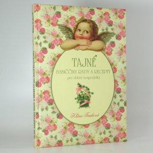 náhled knihy - Tajné babiččiny rady a recepty pro dobré hospodyňky