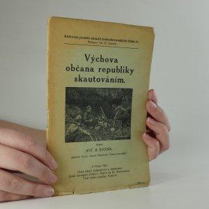 náhled knihy - Výchova občana republiky skautováním
