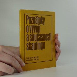 náhled knihy - Poznámky o vývoji a současnosti skautingu