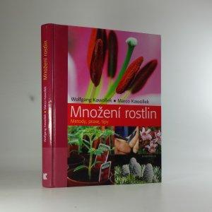 náhled knihy - Množení rostlin : metody, praxe, tipy