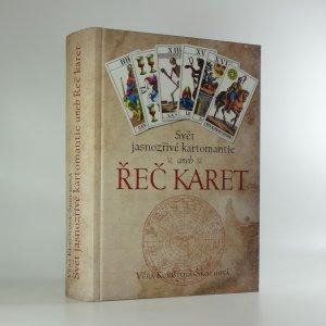 náhled knihy - Svět jasnozřivé kartomantie, aneb, Řeč karet : pro účely odhalení budoucích událostí v životě