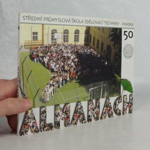 náhled knihy - Střední průmyslová škola sdělovací techniky - Panská: Almanach 50
