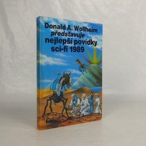 náhled knihy - Donald A. Wollheim představuje nejlepší povídky sci-fi 1989