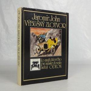 náhled knihy - Výbušný zlotvor : o muži, kterého pronásledovala auta