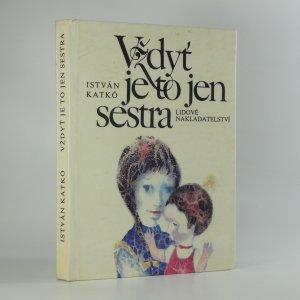náhled knihy - Vždyť je to jen sestra