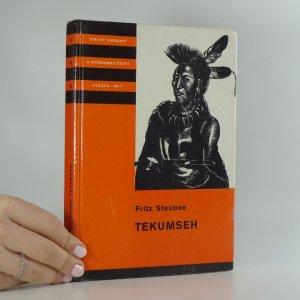 náhled knihy - Tekumseh : vyprávění o boji rudého muže, sepsané podle starých pramenů (1. díl)