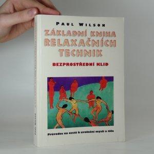 náhled knihy - Základní kniha relaxačních technik. Bezprostřední klid