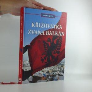 náhled knihy - Křižovatka zvaná Balkán