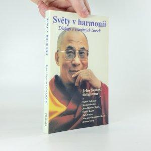 náhled knihy - Světy v harmonii. Dialogy o soucitných činech