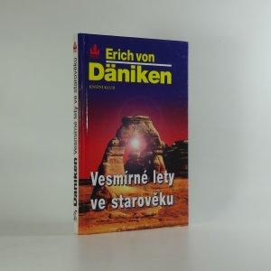 náhled knihy - Vesmírné lety ve starověku : po stopách všemohoucích