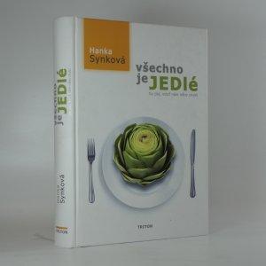 náhled knihy - Všechno je jedlé : co jíst, když nám něco chybí