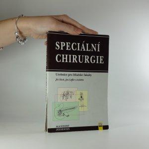 náhled knihy - Speciální chirurgie. Učebnice pro lékařské fakulty