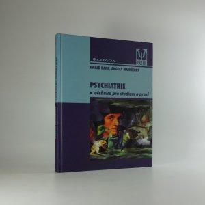 náhled knihy - Psychiatrie. Učebnice pro studium a praxi