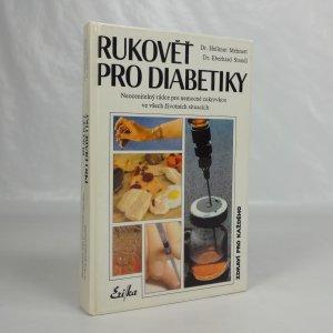 náhled knihy - Rukověť pro diabetiky. Neocenitelný rádce pro nemocné cukrovkou ve všech životních situacích