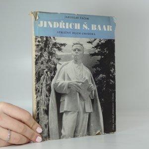 náhled knihy - Jindřich Š. Baar, strážný duch Chodska