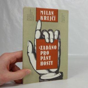 náhled knihy - Zadáno pro pány hosty - 13 exkurzí do dávnověku pražských lokálů