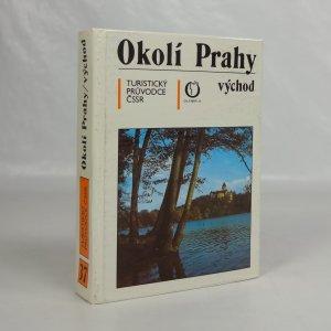 náhled knihy - Okolí Prahy - východ : turistický průvodce ČSSR