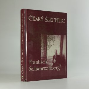 náhled knihy - Český šlechtic František Schwarzenberg