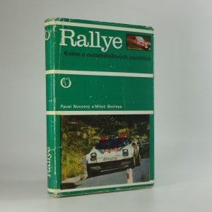 náhled knihy - Rallye. Kniha o automobilových soutěžích