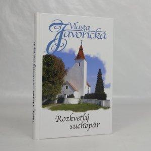 náhled knihy - Rozkvetlý suchopár : vesnický román