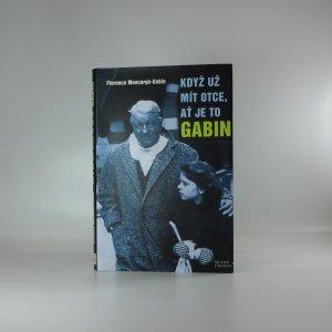 náhled knihy - Když už mít otce, ať je to Gabin