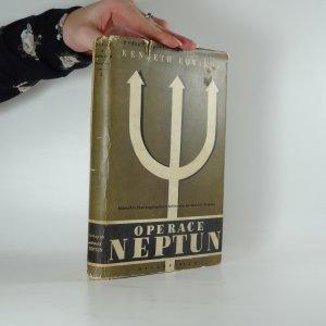 náhled knihy - Operace Neptun : dobývání Evropy : námořní část angloamerické invase do severní Francie
